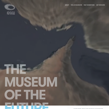 The Museum Of The Future   Home