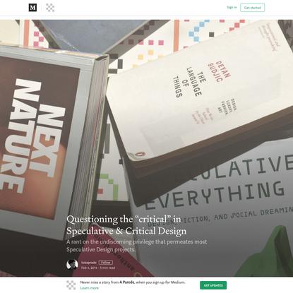 "Questioning the ""critical"" in Speculative & Critical Design"