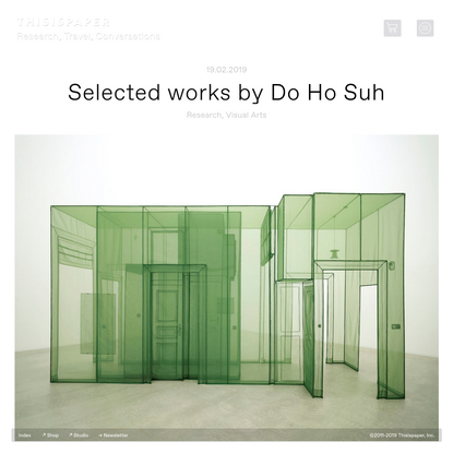 Selected works by Do Ho Suh - Thisispaper Magazine