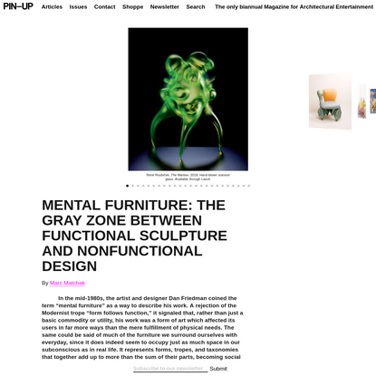 MENTAL FURNITURE: The Gray Zone Between Functional Sculpture and Nonfunctional Design