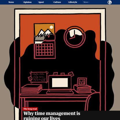 Why time management is ruining our lives | Oliver Burkeman