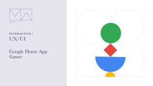 2017 Motion Awards > Interactive > UI / UX: Google Home App