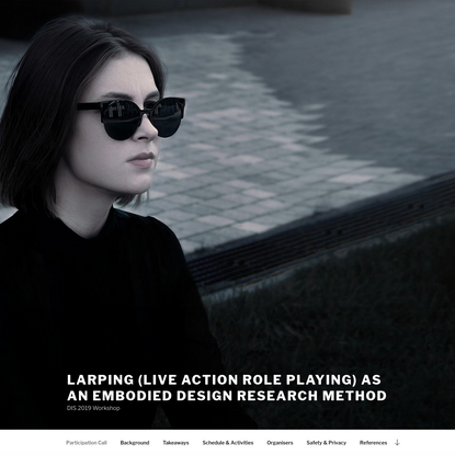 Larping (Live Action Role Playing) as an embodied design research method