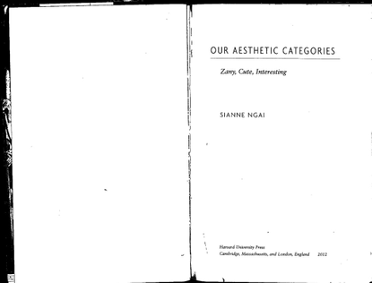 sianne-ngai-our-aesthetic-categories-zany-cute-interesting-1.pdf