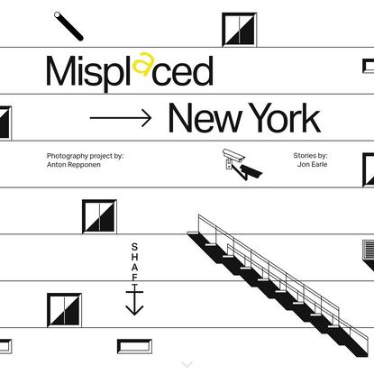 Misplaced → New York